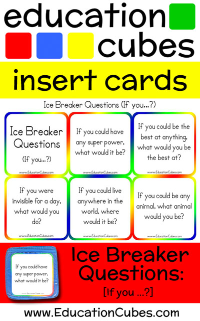 Ice Breaker Questions - If you...