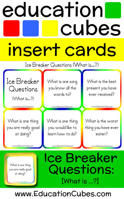 Ice Breaker Questions - What is...
